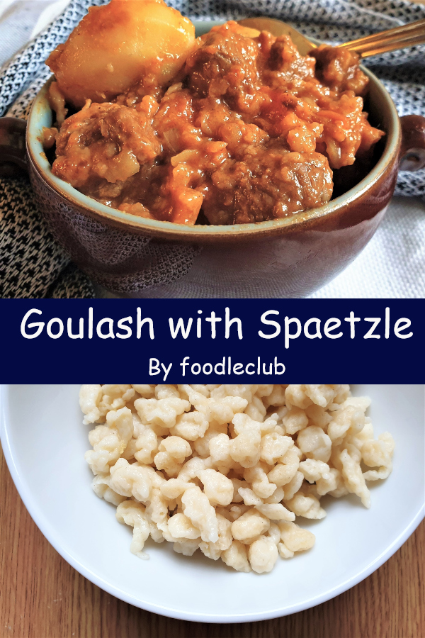 Hungarian goulash and a plate of spaetzle.