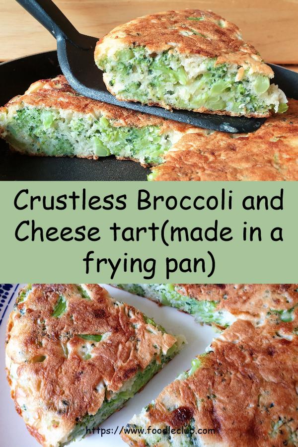Crustless broccoli and cheese tart - pinterest image.