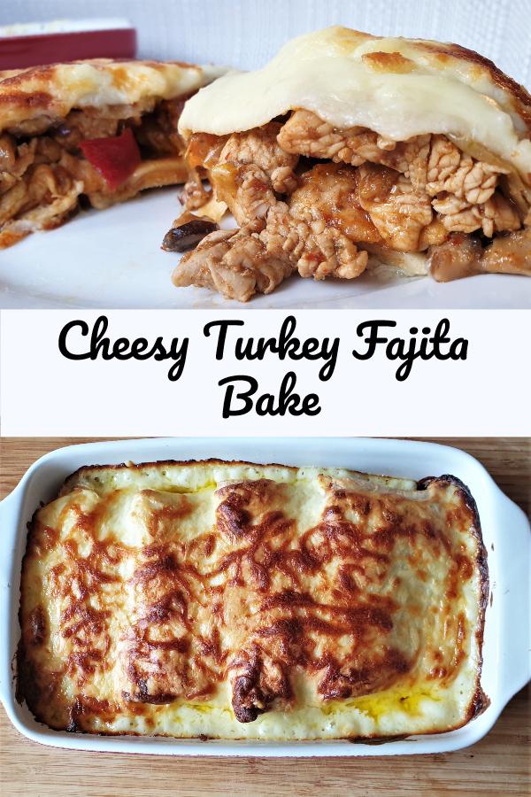 Turkey Fajita Bake Pinterest image.
