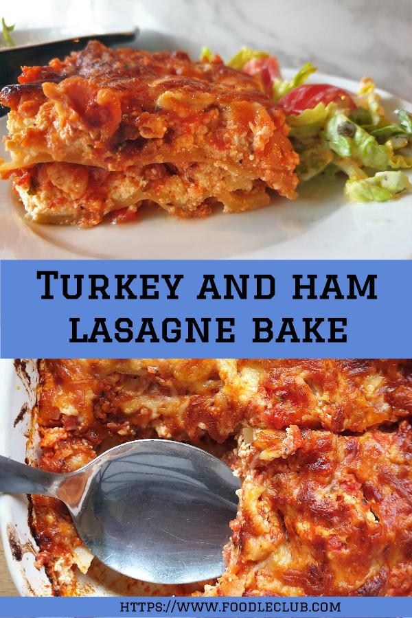 Turkey and ham lasagne bake pinterest image.