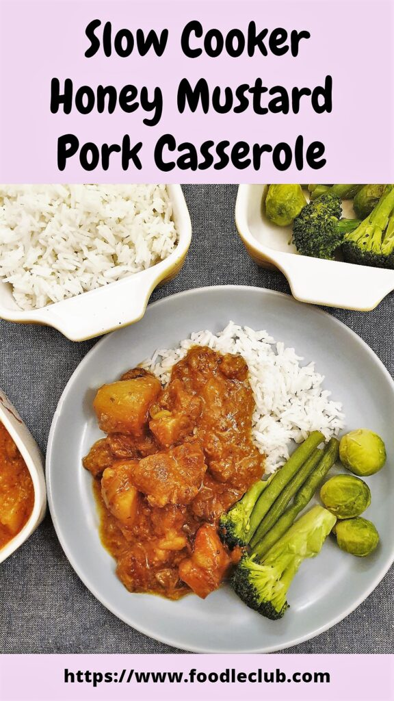 Pinterest image for slow-cooker pork casserole with honey and mustard.